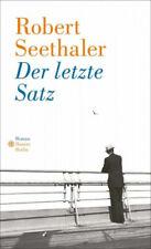 Der letzte Satz|Robert Seethaler|Gebundenes Buch|Deutsch