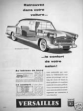 PUBLICITÉ 1957 SIMCA VERSAILLES RÉGENCE RETROUVEZ DANS VOTRE VOITURE LE CONFORT