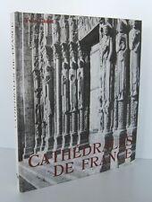 █ CATHEDRALES DE FRANCE Yvan Christ 1963 éd° des Deux-Mondes Héliogravures █