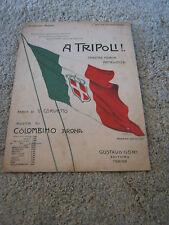 SPARTITO,anni 30,a tripoli,corvetto,MARCIA PATRIOTTICA  A.BERTIGLIA,COLOMBINO