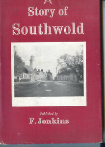 Story of Southwold, Ed Janet Becker Fifty Illustrations First Edition 1948 HB