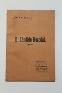 D. CANDIDO NOCEDAL (1821-85)  por Cristobal Botella, escrito en 1913 España.