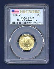 U.S. STANDING LIBERTY QUARTER 2016 CENTENNIAL GOLD COIN, PCGS CERTIFIED SP70