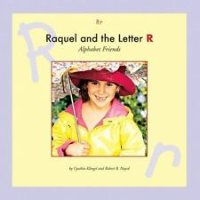 Raquel and the Letter R (Alphabet Friends)-ExLibrary
