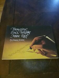 Beautiful Italic Made Easy By Charles Stoner 62 Pages NEW Hunt Speedball Way