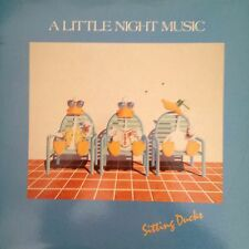 A LITTLE NIGHT MUSIC 'SITTING DUCKS'  LP MINT CONDITION 1985 NIGHT MUSIC RECORDS