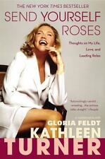 Send Yourself Roses: Thoughts on My Life, Love, and Leading Roles-ExLibrary