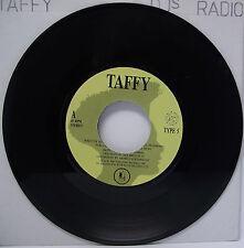"TAFFY : I LOVE MY RADIO 7"" Vinyl Single 45rpm VG"