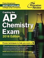 College Test Preparation: Cracking the AP Chemistry Exam, 2016 Edition