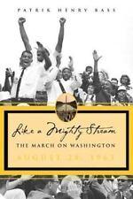 Like A Mighty Stream: The March On Washington Bass, Patrik Henry Hardcover