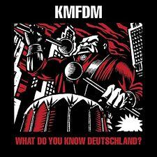 KMFDM What do you know,Deutschland? CD 2006