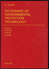 Dictionary of Environmental Protection Technology- incl. German,French, Russian