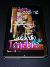 Terry Goodkind, L'Assedio delle Tenebre, Fanucci Libro d'Oro Fantasy, 1998