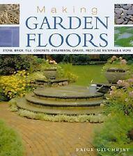 Making Garden Floors: Stone, Brick, Tile, Concrete, Ornamental Gravel, Recycled