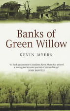 Banks of Green Willow, Kevin Myers