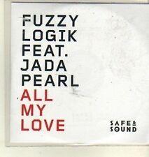 (CW448) Fuzzy Logik ft Jada Pearl, All My Love - 2011 DJ CD
