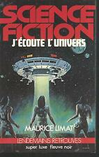 J' ecoute l' Univers.Maurice LIMAT.Science Fiction   SF52