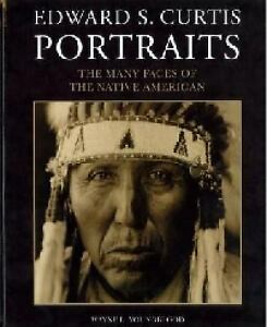 Edward S. Curtis Portraits The Many Faces Of The Native American