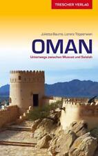 Reiseführer Oman: Unterwegs zwischen Muscat und Salalah (Trescher-Reihe Reisen)