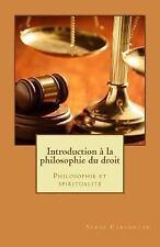 Nouvelles leçons de Philosophie: Une Introduction à la Philosophie du Droit :...