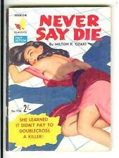 NEVER SAY DIE by Ozaki, Australian Phantom #734 crime gga digest pulp vintage pb