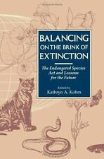 Balancing on the Brink of Extinction: The Endangered Species Act And-ExLibrary
