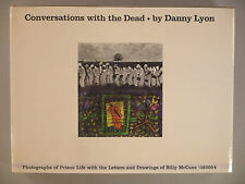 Conversations With The Dead - Danny Lyon - 1971 ~ 1st Edition ~~ book w/dj