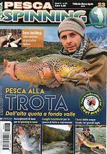 Pesca Spinning 2016 23 febbraio-marzo-aprile#iii