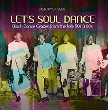 Let's Soul Dance: Black Dance Crazes 1957 - 1962 History of Soul 2CD SOUL006