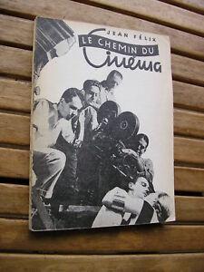Jean Félix : Le chemin du CINEMA