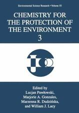 Chemistry for the Protection of the Environment 3 (Environmental-ExLibrary