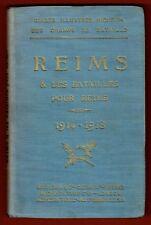 Reims et les Batailles, 1914-1918 Guide Michelin illustré des Champs de Bataille
