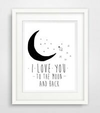 I Love You To The Moon And Back... Print Print Picture Poster Slogan Life Love