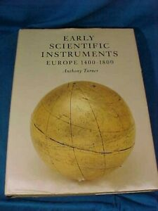 EARLY SCIENTIFIC INSTRUMENTS Europe 1400-1800 Hard Cover BOOK w DJ