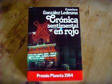 Usado - LIBRO, CRÓNICA SENTIMENTAL EN ROJO, Francisco Gonzalez de Ledesma