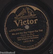 Dan Gregory Or, Jack Champan Or on 78 rpm Victor 19519: Me and the Boy Friend