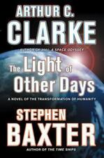 The Light Of Other Days: By Arthur C. Clarke