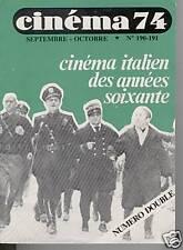 CINEMA 74 N° DOUBLE 190 - 191 LE CINEMA ITALIEN