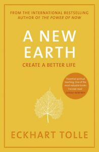 A New Earth Create a Better Life by Eckhart Tolle 9780141039411 New Paperback