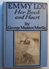 EMMY LOU HER BOOK AND HEART George Madden Martin HC ILLUS C. L. Hinton 1902 - V1