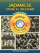 JAPANESE STENCIL DESIGNS CD-ROM AND BOOK (DOVER ELECTRONIC By Dover Publications
