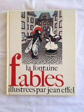 Fables Illustrées Par Jean Effel - Jean De La Fontaine