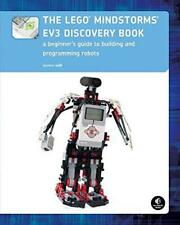 The LEGO MINDSTORMS EV3 Discovery Book: A Beginner's Guide to Building and Progr