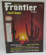 Frontier Times Partner To True West Magazine July 1975 Borax King John W Searles