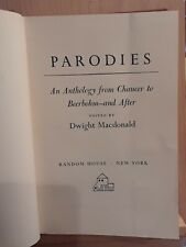 Parodies An Anthology from Chaucer to Beerbohm--and After, Ed. by D Macdonald