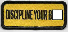 DISCIPLINE YOUR B***H EMBROIDERED IRON ON BIKER  PATCH