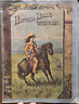 BUFFALO BILL WILD WEST SHOW COL WILLIAM F CODY SCOUT ANNIE OAKLEY BIG BOOKLET