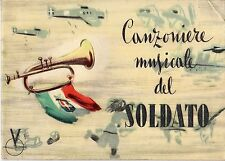 [MAB47] CANZONIERE MUSICALE DEL SOLDATO 1943 MARCIA REALE GIOVINEZZA INNO A ROMA