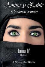 Amina y Zahir, Dos Almas Gemelas: Amina y Zahir, Dos Almas Gemelas : El...