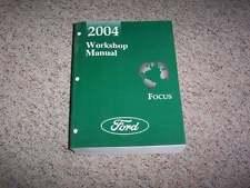 2004 Ford Focus Shop Service Repair Manual ZX3 LX SE ZX5 ZTS Wagon 2.0L 2.3L